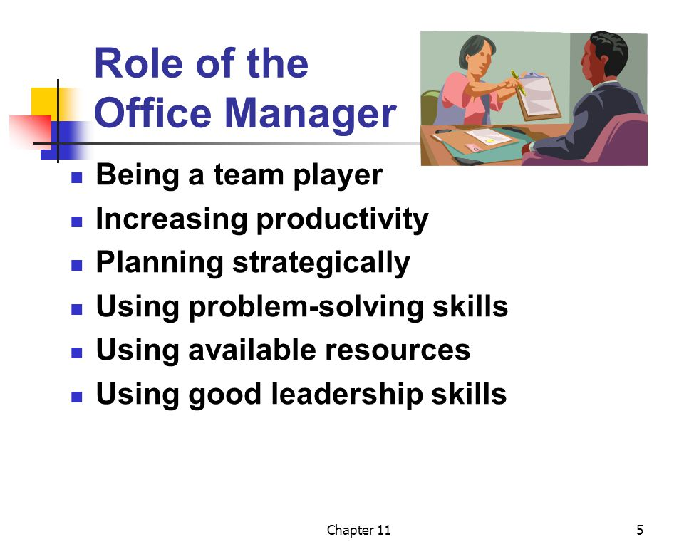 Chapter 11 office management ppt download - Role of an office manager ...