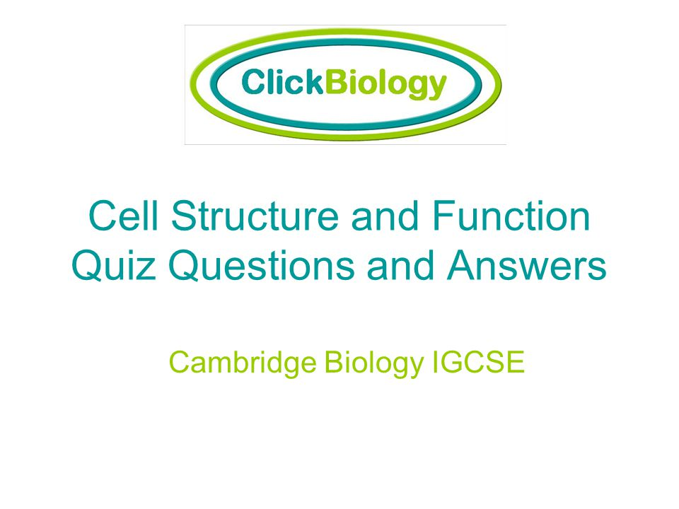 Cell Structure and Function Quiz Questions and Answers
