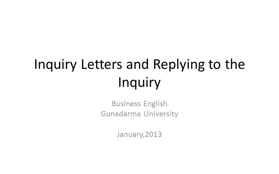 Inquiry Letters And Replying To The Inquiry  Inquiry Letter Sample For Business