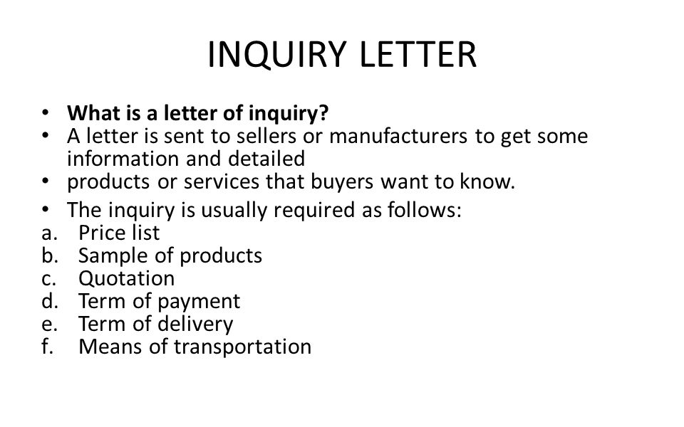 2 INQUIRY ...  Format Of Letter Of Enquiry