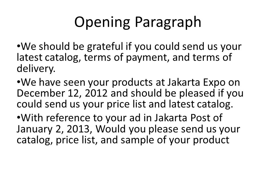 Inquiry letters and replying to the inquiry ppt video online download 4 opening altavistaventures Image collections