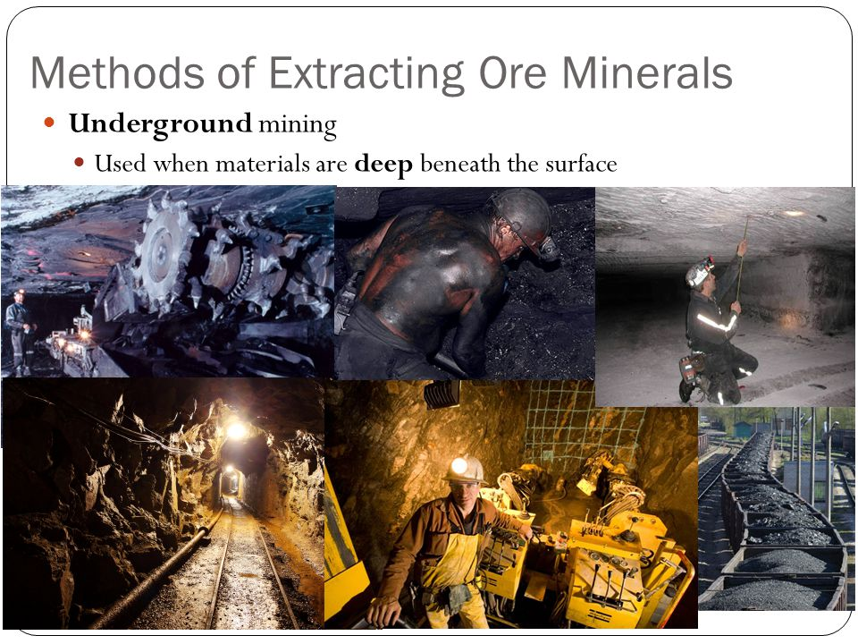 Methods of Extracting Ore Minerals