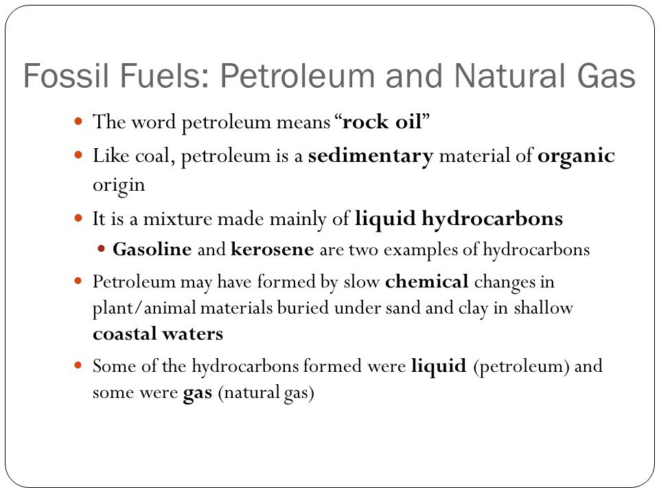 Fossil Fuels: Petroleum and Natural Gas