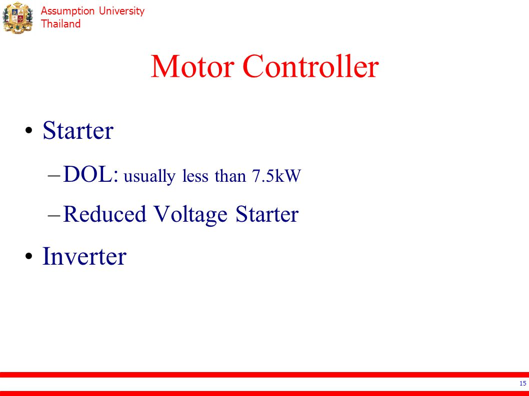 Motor Controller Starter Inverter DOL: usually less than 7.5kW