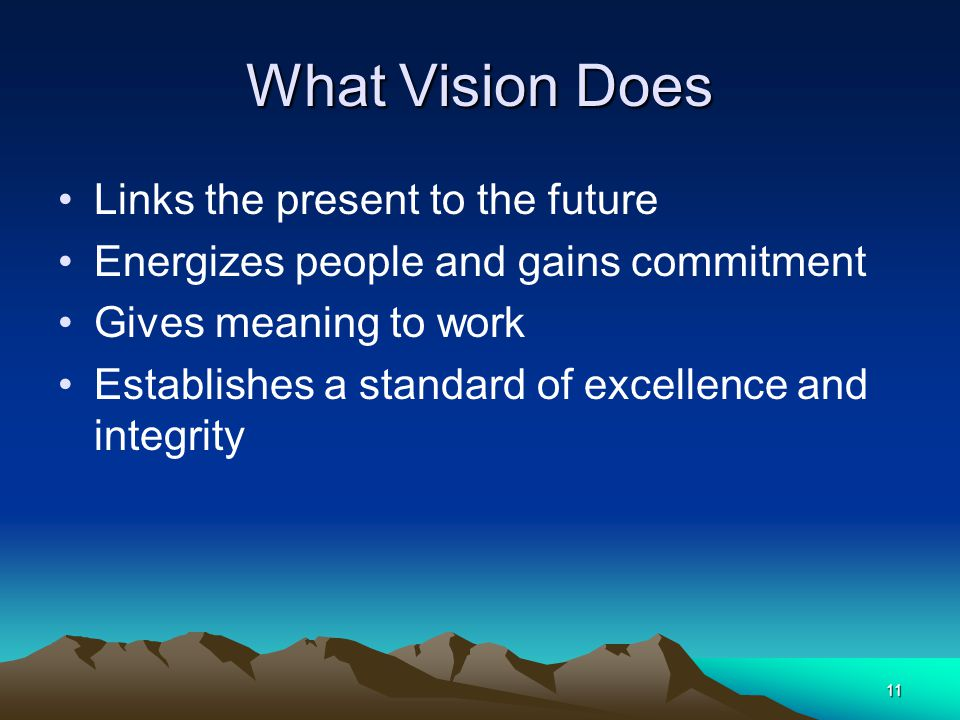 What Vision Does Links the present to the future