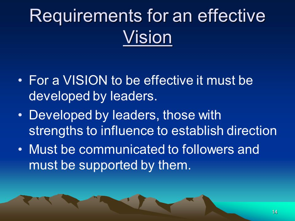 Requirements for an effective Vision