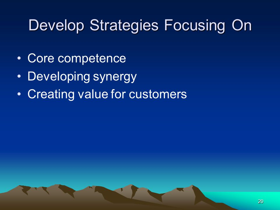 Develop Strategies Focusing On