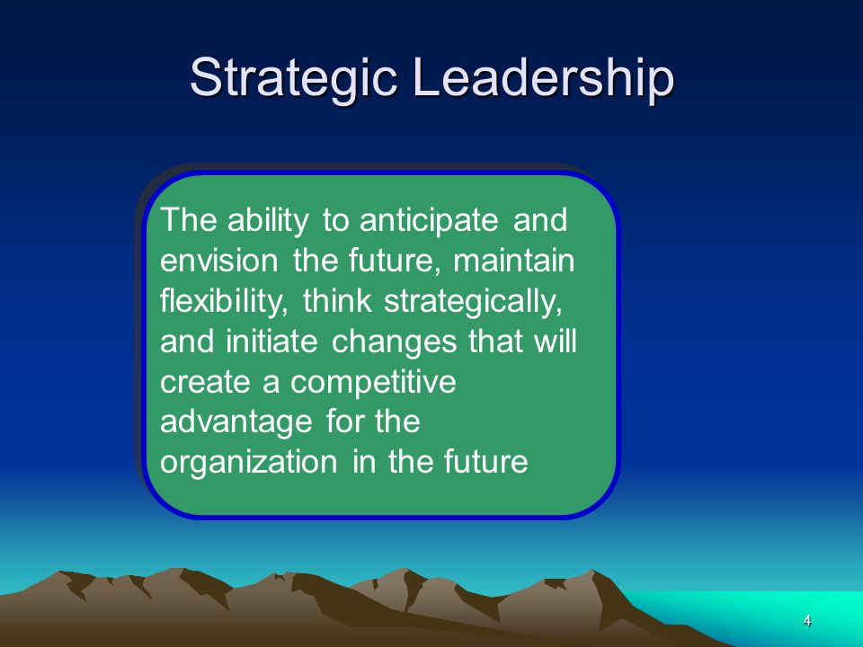 strategic leader Strategic leadership: the essential skills by paul jh schoemaker strategic leader—someone who is both resolute and flexible, persistent in the face.