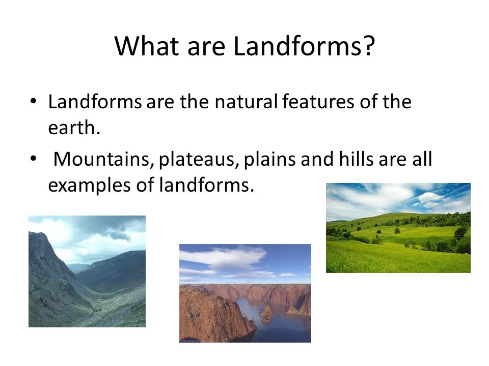 Landforms And Weathering Ppt Video Online Download