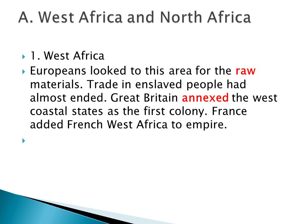 A. West Africa and North Africa