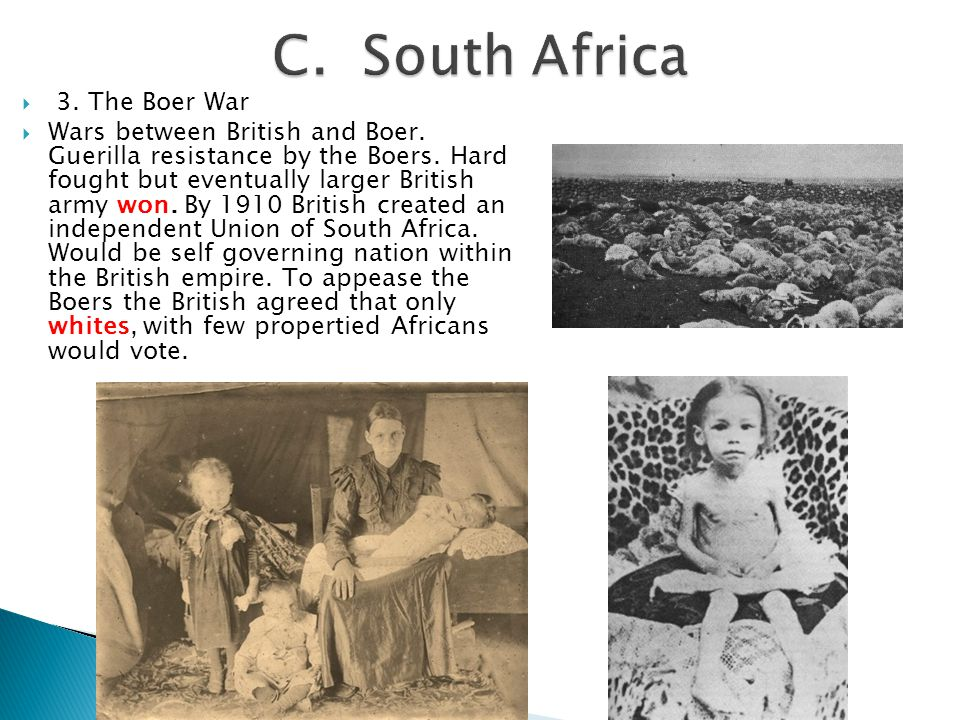 C. South Africa 3. The Boer War