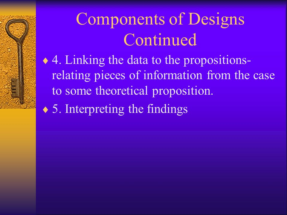 Components of Designs Continued