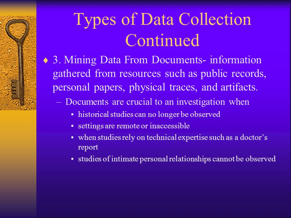 Types of Data Collection Continued