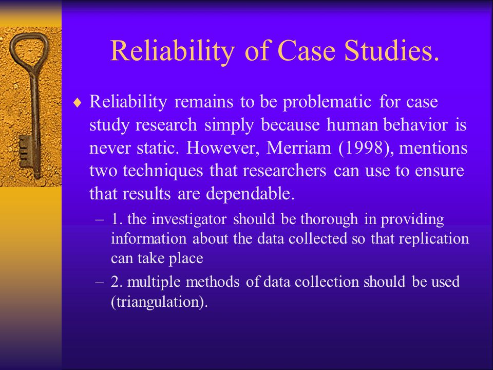 Reliability of Case Studies.