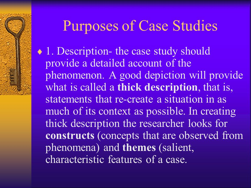 Purposes of Case Studies