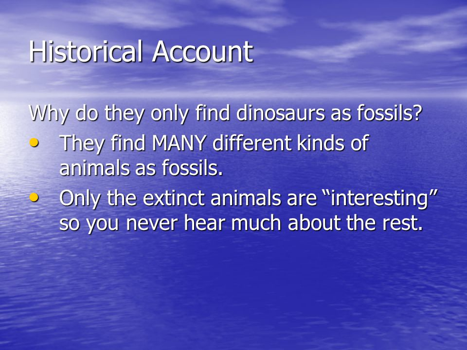 do fossil finds contradict the bible How do christians account for the fossil record displaying the evolution  how do creationist christians account for the  fossil finds seems to contradict.