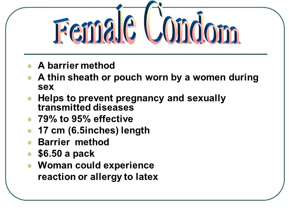 Female Condom A barrier method