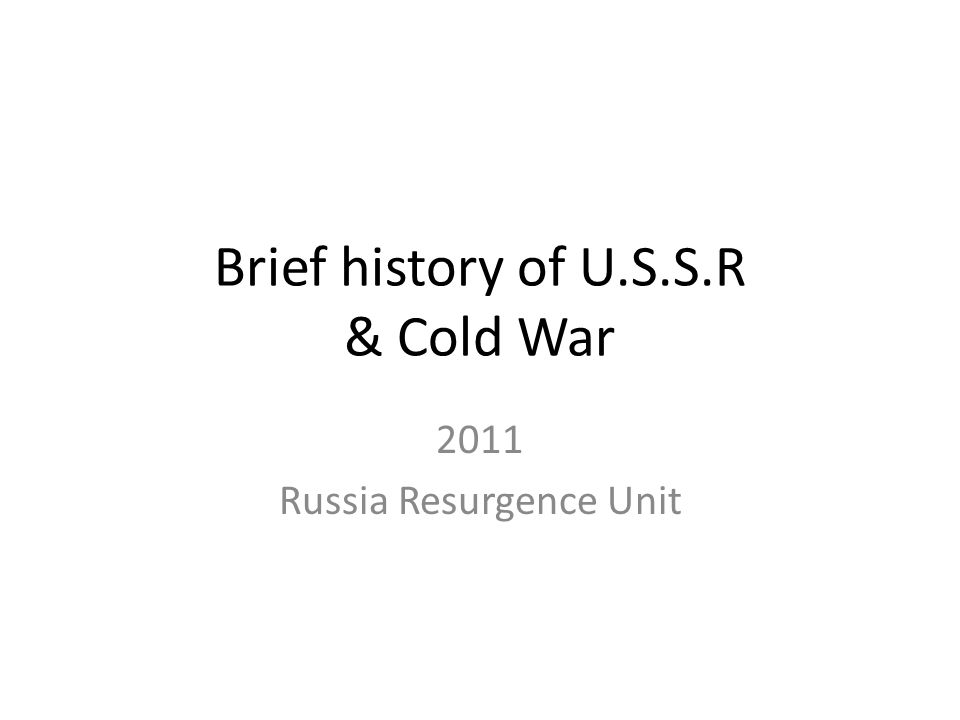 brief history of cold war The cold war was a prolonged battle of wills, posturing and threats between communist russia and the united states of america although no direct military.