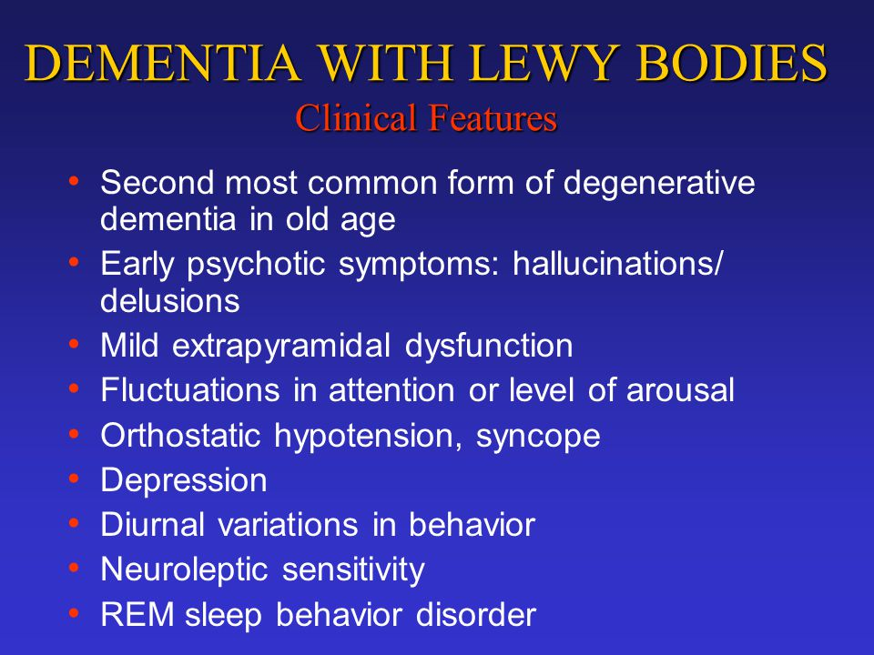 DEMENTIA WITH LEWY BODIES Clinical Features