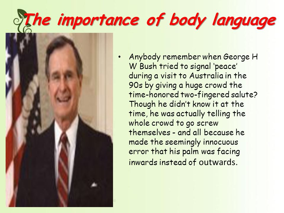 importance of body language The importance of body language & the non-verbal communication - free download as word doc (doc), pdf file (pdf), text file (txt) or read online for free.