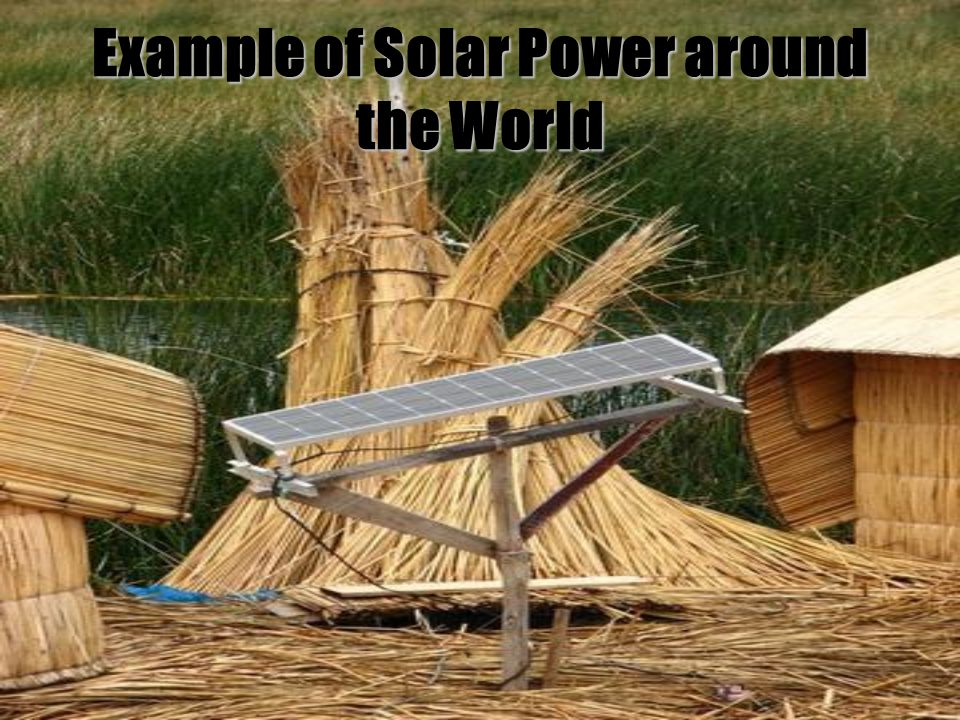 Example of Solar Power around the World