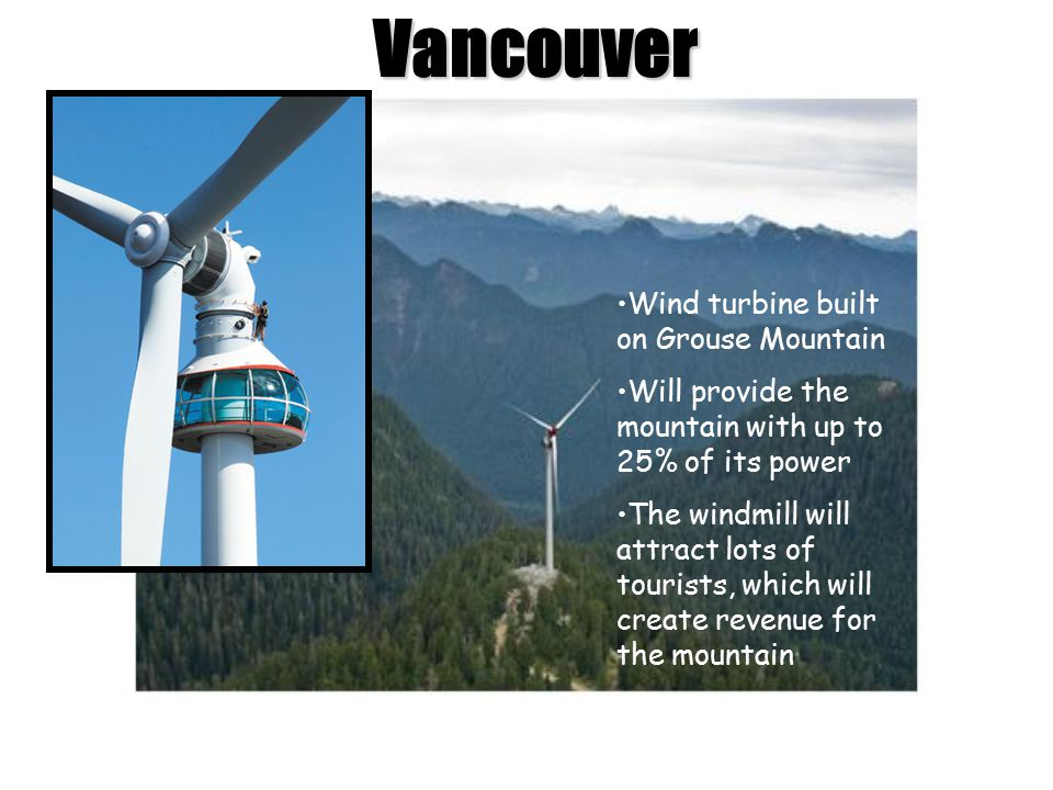 Vancouver Wind turbine built on Grouse Mountain
