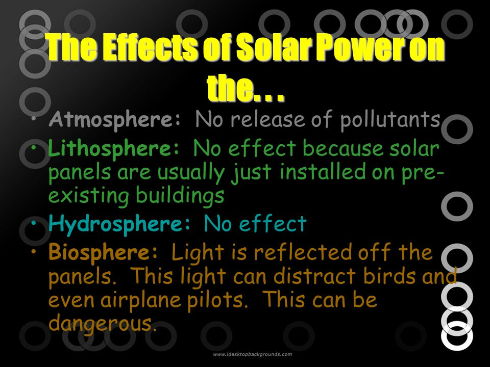 The Effects of Solar Power on the. . .