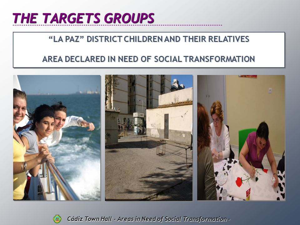 THE TARGETS GROUPS LA PAZ DISTRICT CHILDREN AND THEIR RELATIVES