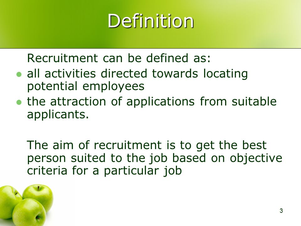 recruitment and selection definition Literature review: recruitment and selection process  recruitment and selection,  definition: edwin flippo defines recruitment and selection process as a.