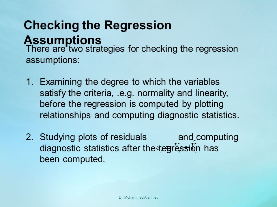Checking the Regression Assumptions