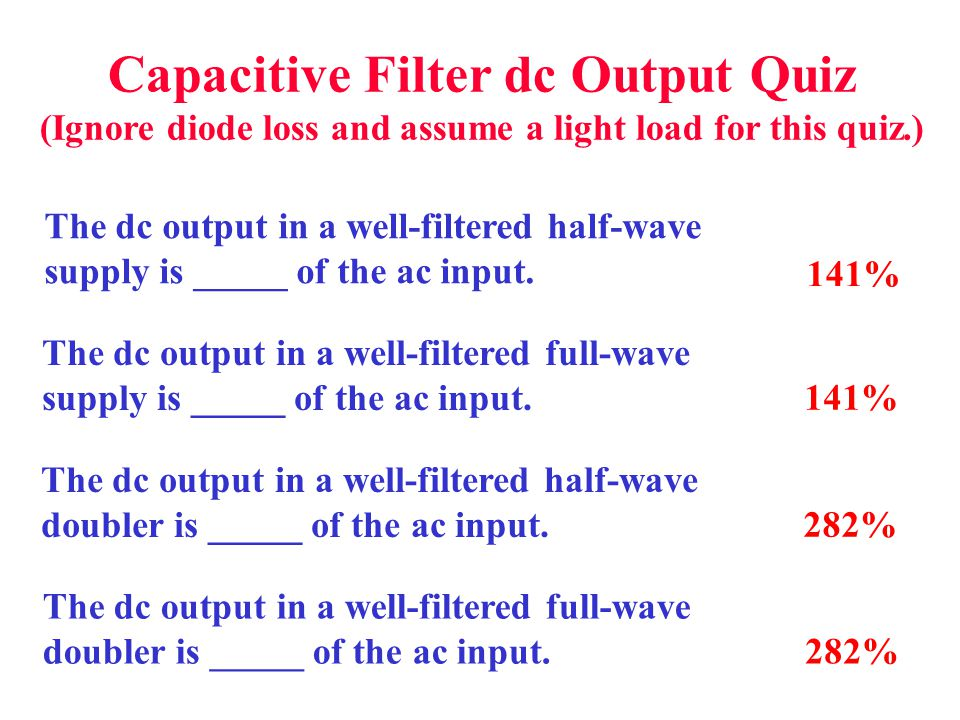 Capacitive Filter dc Output Quiz