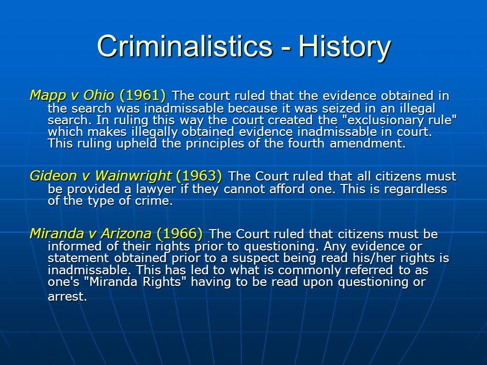 history of criminalistics Investigate the difference in criminology versus criminal justice versus  criminalistics.