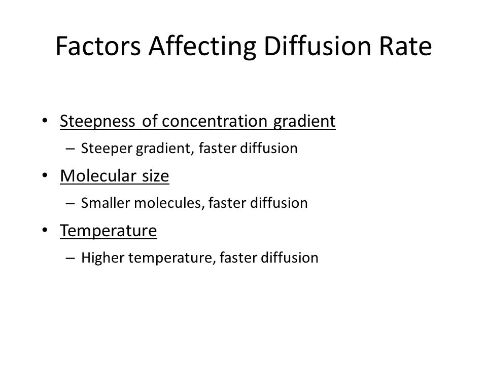 rate diffusion affected temperature water Never be at the rate as fast as the one in the water so combine both together basically it tells you the same concept again high temperature with a very high rate of diffusion.