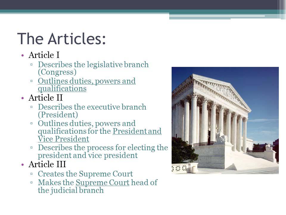 The Articles: Article I Article II Article III