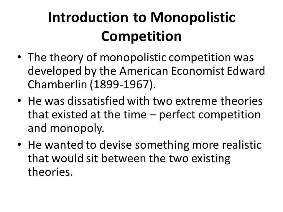essay about monopolistic competition Free sample competition economics essay on monopoly, oligopoly, perfect competition, and monopolistic competition.