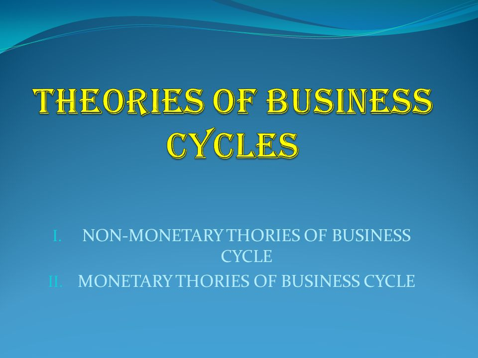 non monetary theory of business cycle