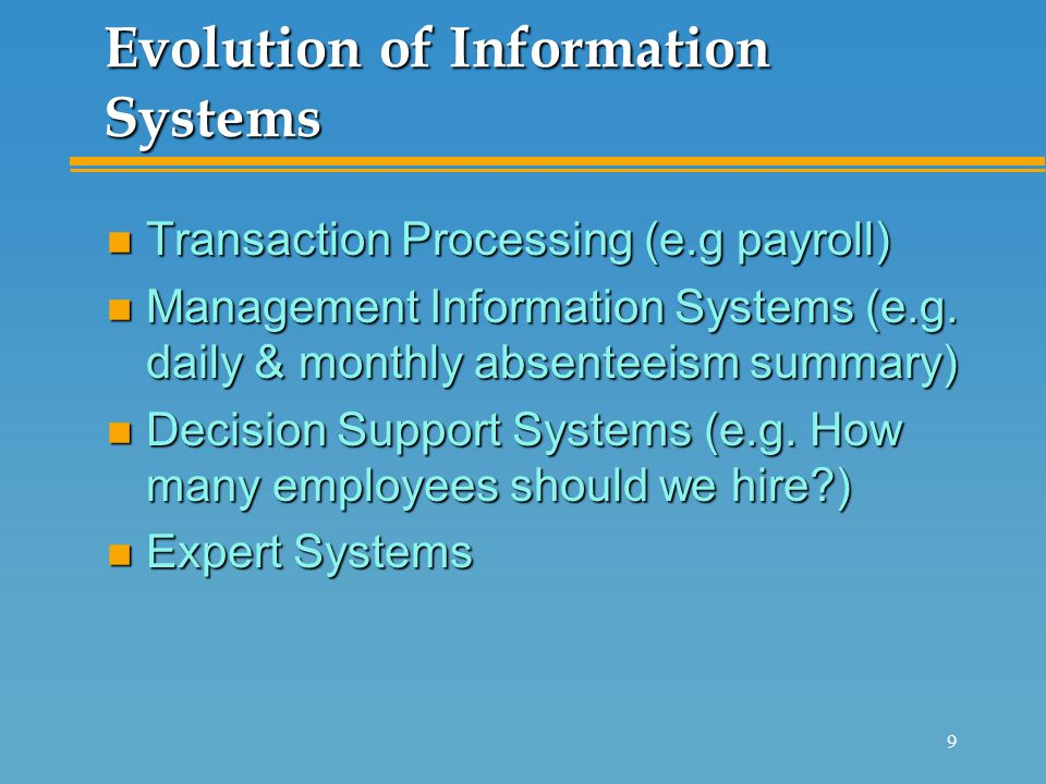 information systems evolution The history of information technology  terms of a similar vintage such as information systems, information  r williams, 1985), as a natural evolution.