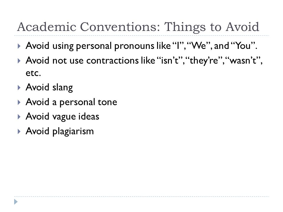 Academic writing avoid you