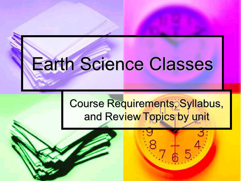 Course Requirements, Syllabus, and Review Topics by unit