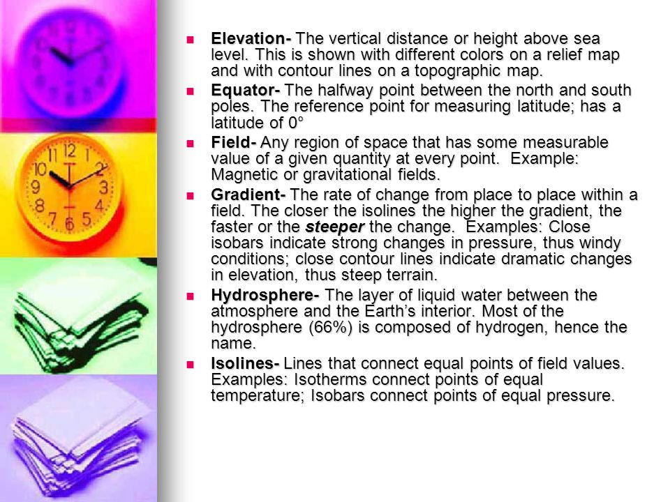 Elevation- The vertical distance or height above sea level