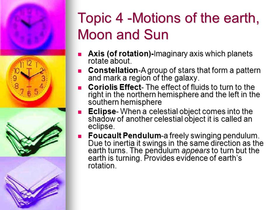 Topic 4 -Motions of the earth, Moon and Sun