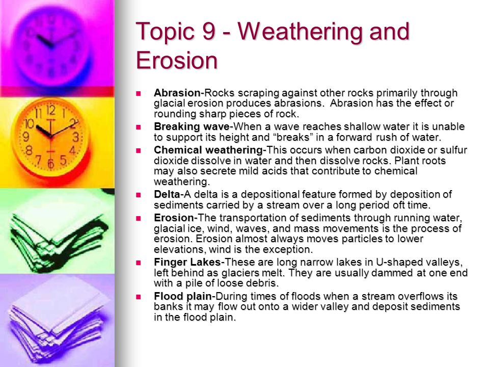 Topic 9 - Weathering and Erosion
