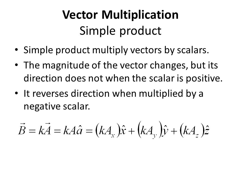 Vector Multiplication Simple product