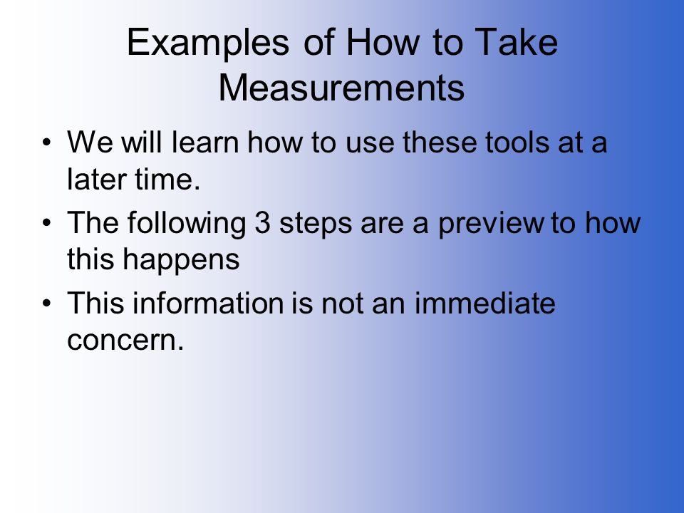 Examples of How to Take Measurements