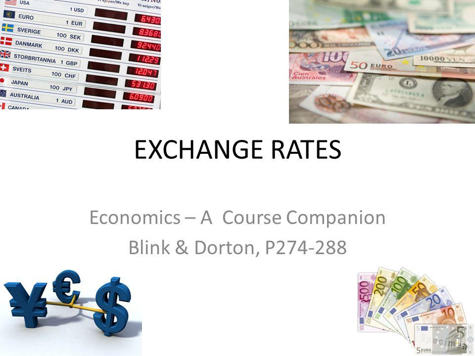Economics – A Course Companion Blink & Dorton, P274-288