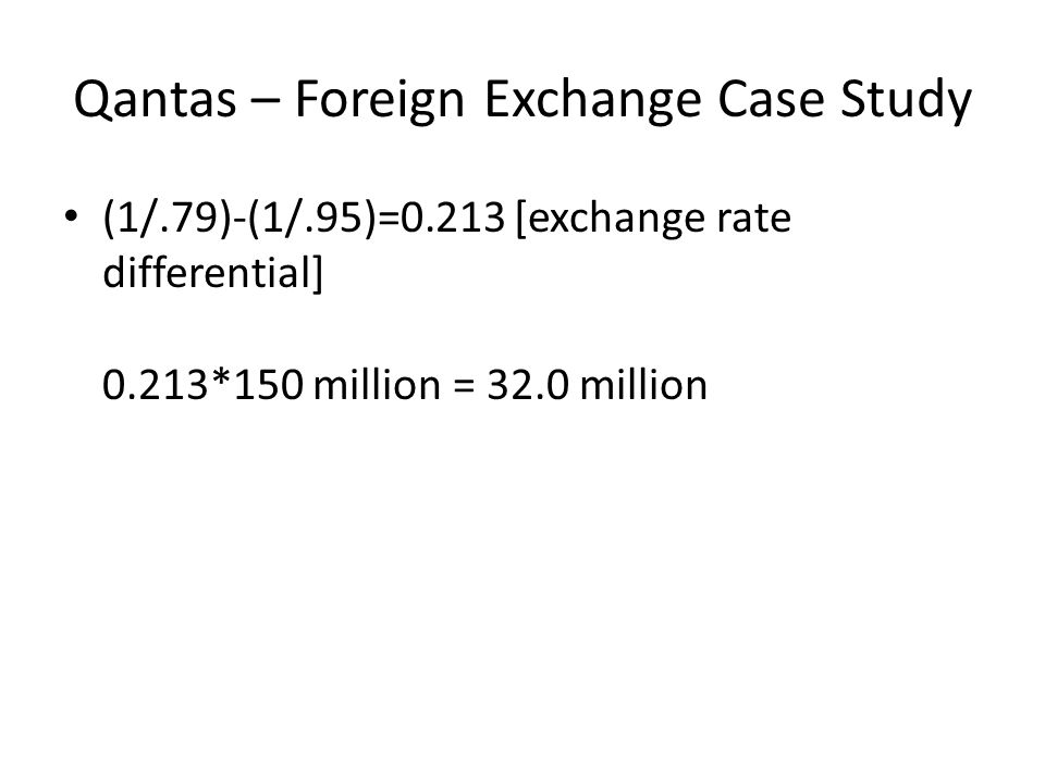 Qantas – Foreign Exchange Case Study