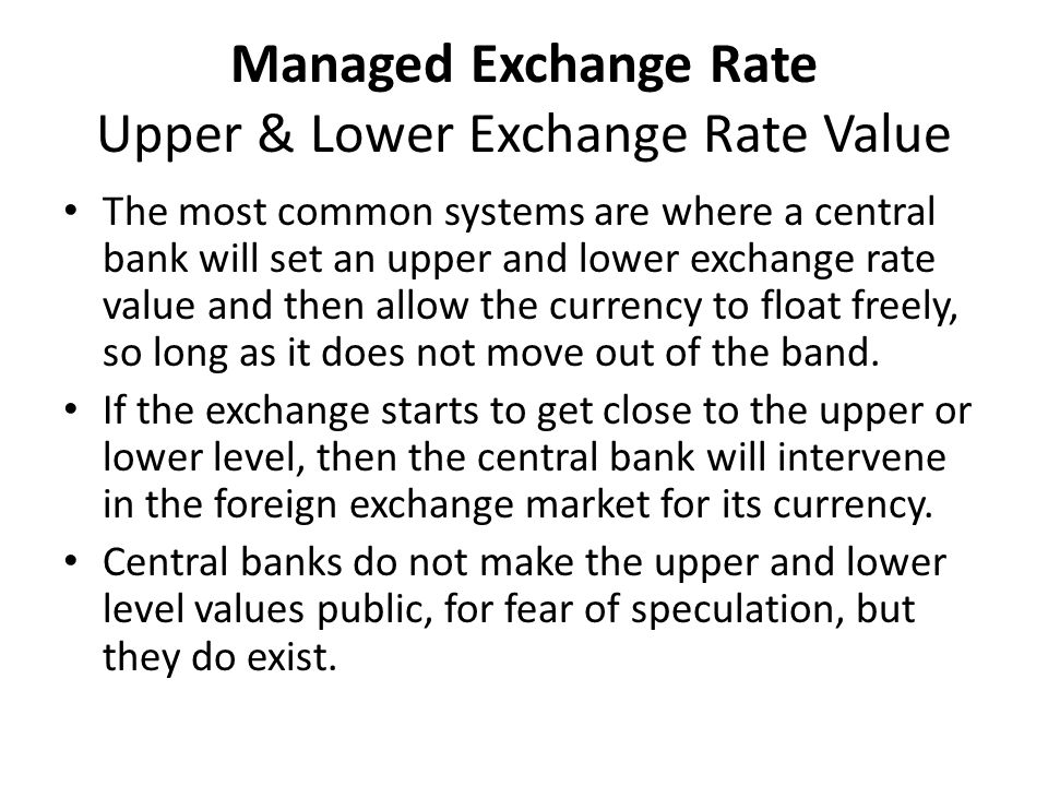 Managed Exchange Rate Upper & Lower Exchange Rate Value