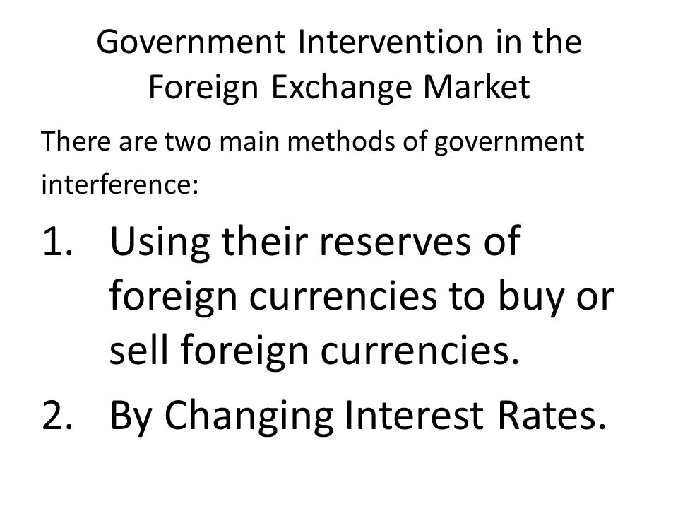 Government Intervention in the Foreign Exchange Market