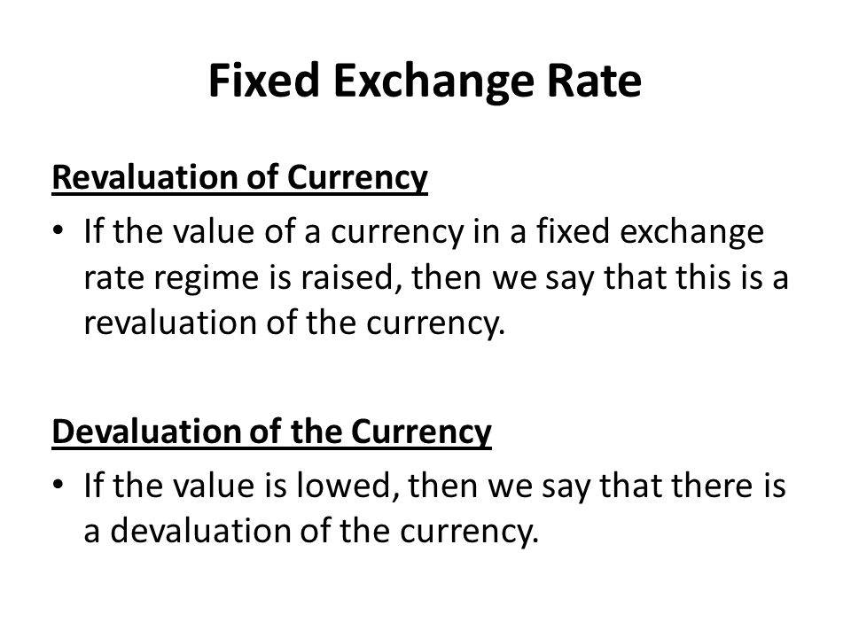 Fixed Exchange Rate Revaluation of Currency