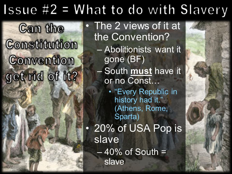 """slavery at the constitutional convention 2 thoughts on """" the constitutional convention, the electoral college, slavery and the civil war."""
